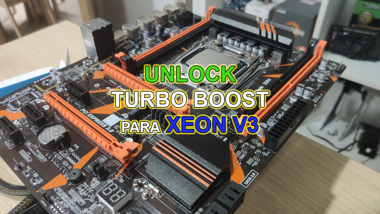 Unlock Turbo Boost para Xeon